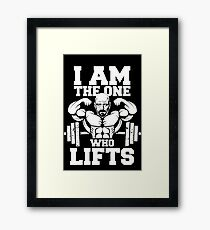 i am the one who lifts funny parody gym workout tv show movie Framed Print