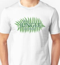 """it's a Jungle out there"", Quote T-Shirt"