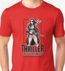 Thriller - They call her One Eye T-Shirt