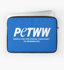 People for the Ethical Treatment of Werewolves Laptop Sleeve