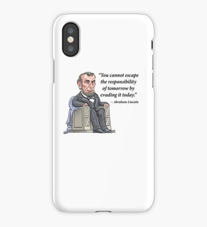 President Abraham Lincoln with quote iPhone Case