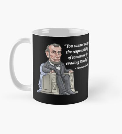 President Abraham Lincoln with quote Mug