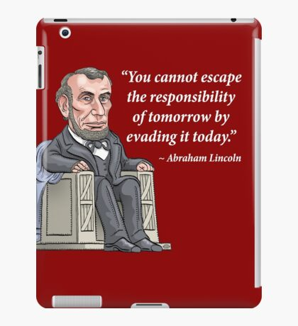 President Abraham Lincoln with quote iPad Case/Skin