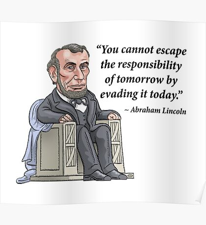President Abraham Lincoln with quote Poster