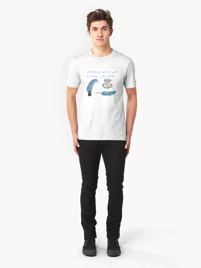 """Alternate view of Jane Austen Quote """"Let other pens dwell on misery & guilt"""" Slim Fit T-Shirt"""