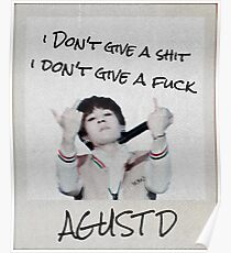 BTS Agust D - I Don't Give a Shit/Fuck Poster