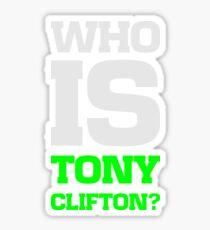 Who is Tony Clifton? Sticker