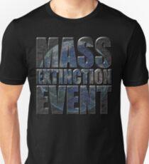MASS EXTINCTION EVENT Unisex T-Shirt