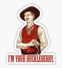 Pegatina Doc Holliday - Yo soy tu Huckleberry