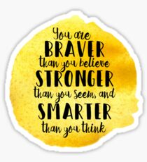 Braver than you think Sticker