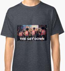The Get Down - Artwork Classic T-Shirt