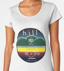Hill, a hasty word... Women's Premium T-Shirt