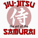 Jiu Jitsu the Art of the Samurai by HandDrawnTees