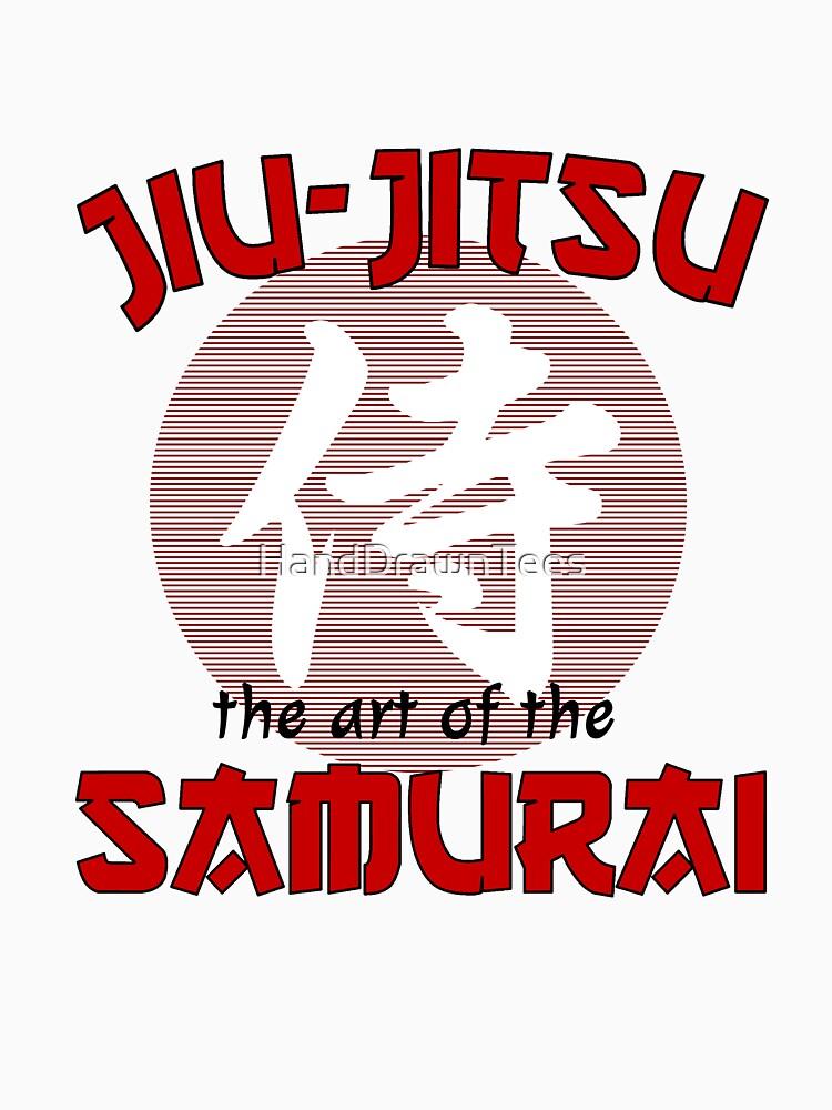 Jiu Jitsu the Art of the Samurai by HandDrawnTees