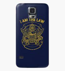 I Am the Law Case/Skin for Samsung Galaxy