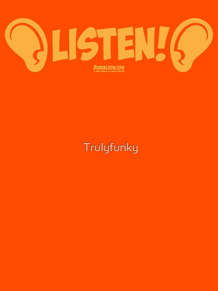 Bubba Loon™—Listen! by Trulyfunky