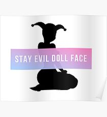 Stay Evil Doll Face Poster