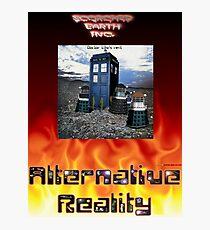Alternative Reality - (Doctor) Who's Next Design Photographic Print