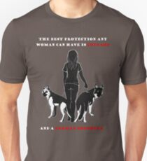 THE BEST PROTECTION ANY WOMAN CAN HAVE IS COURAGE AND A GERMAN SHEPHERD Unisex T-Shirt