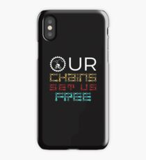 Bicycling Our Chains Set Us Free iPhone Case