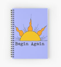 Begin Again Sun Inspirational Sunrise Spiral Notebook