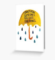 HIMYM Funny How Greeting Card