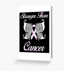 STRONGER THAN CANCER Greeting Card