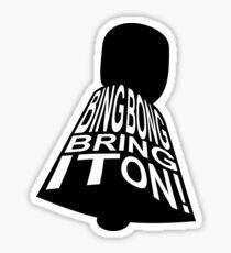 Bing Bong Bring It On! : SCP-513 Sticker
