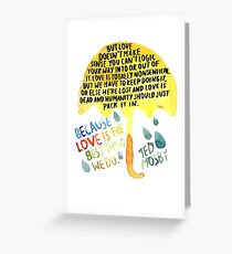 """HIMYM: """"Best thing we do"""" Greeting Card"""