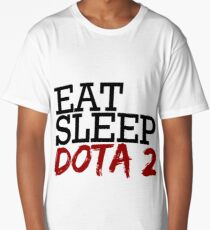 eat, sleep, dota 2 Long T-Shirt