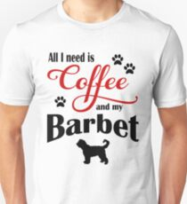 Coffee and my Barbet Unisex T-Shirt