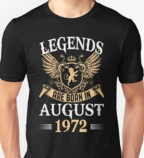 Legends Kings Are Born In August 1972 T-Shirt