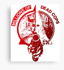 Millions of deads cops TEXAS PUNK MDC Canvas Print