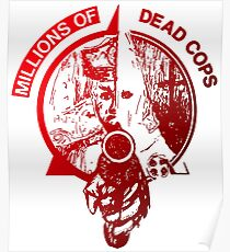 Millions of deads cops TEXAS PUNK MDC Poster