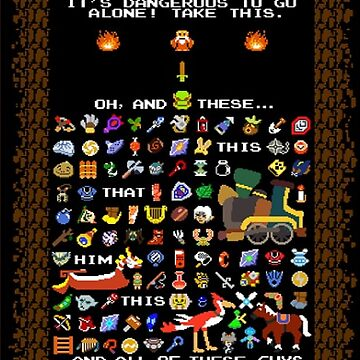 It's Dangerous To Go Alone, Take All of This! by tyko2000