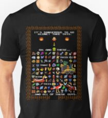 It's Dangerous To Go Alone, Take All of This! T-Shirt