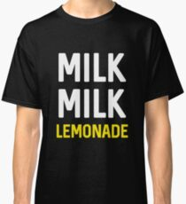 Milk Milk Lemonade Classic T-Shirt