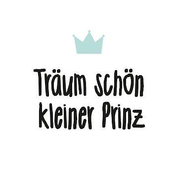 Träum schön kleiner Prinz Kinder by PIY