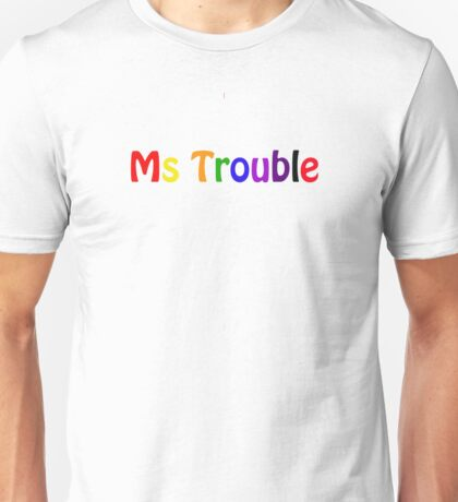 Ms Trouble T-Shirt