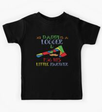 My Daddy Is A Logger T-Shirt Kids Tee