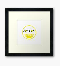 Don't Cry, Smile Framed Print