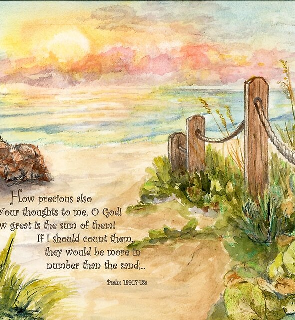 Beach Post Sunrise -Psalm 139:17-18a by Janis Lee Colon