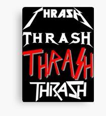 THRASH Canvas Print