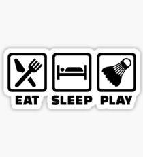 Eat Sleep Play Badminton Sticker