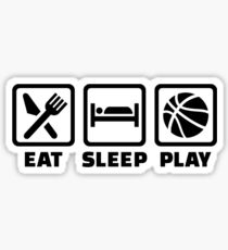 Eat Sleep play Basketball Sticker