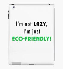 Not Lazy but Eco-Friendly (White) iPad Case/Skin