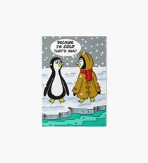 Penguin in Heavy Coat Says It's Cold Art Board