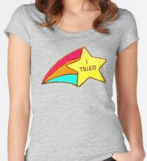 I Tried Women's Fitted Scoop T-Shirt