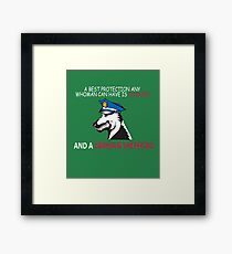 A BEST PROTECTION ANY WOMAN CAN HAVE IS COURAGE AND A GERMAN SHEPHERD Framed Print