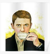 A cup of tea with John Watson Poster